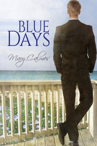 Review: Blue Days by Mary Calmes