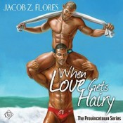 Audiobook Review: When Love Gets Hairy by Jacob Z. Flores