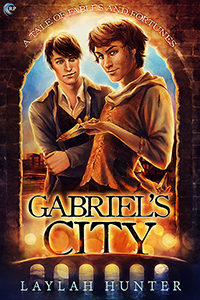 Guest Post and Giveaway: Gabriel's City by Laylah Hunter