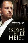 Review: The Royal Street Heist by Scotty Cade
