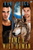 Review: Tame a Wild Human by Kari Gregg