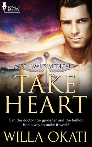 Review: Take Heart by Willa Okati