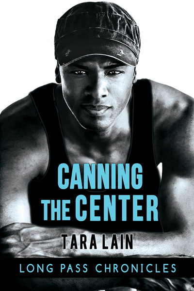 Review: Canning the Center by Tara Lain