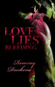 Review: Love Lies Bleeding by Remmy Duchene