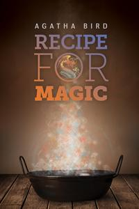 Review: Recipe for Magic by Agatha Bard