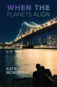 Review: When the Planets Align by Kate McMurray
