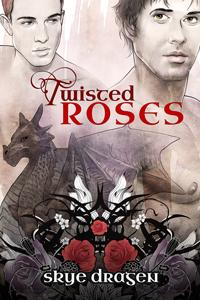 Review: Twisted Roses by Skye Dragen