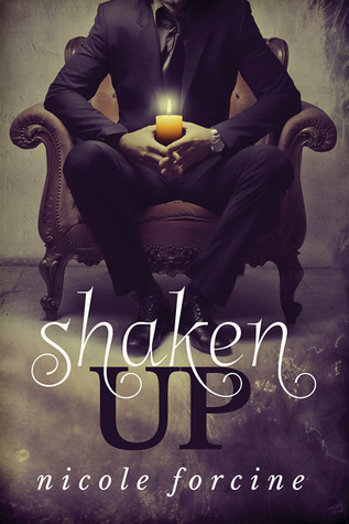 Review: Shaken Up by Nicole Forcine