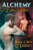 Review: Alchemy Ever After by Raine and Sion O'Tierney
