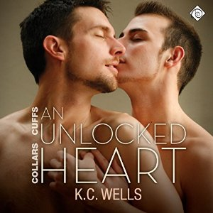 Audiobook Review: An Unlocked Heart by K.C. Wells