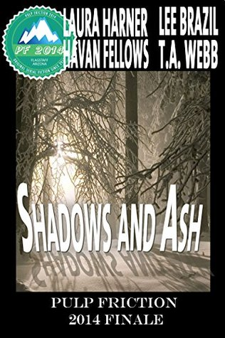 Review: Shadows & Ash by Laura Harner, Lee Brazil, Havan Fellows, & T.A. Webb
