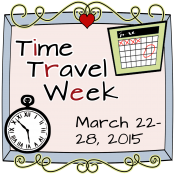 Coming This Week: Time Travel Week!!