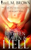 Review: Between Heaven and Hell by L.M. Brown