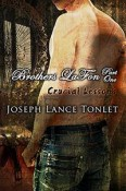 Review: Brothers LaFon, Part One: Crucial Lessons by Joseph Lance Tonlet