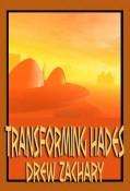 Transforming Hades
