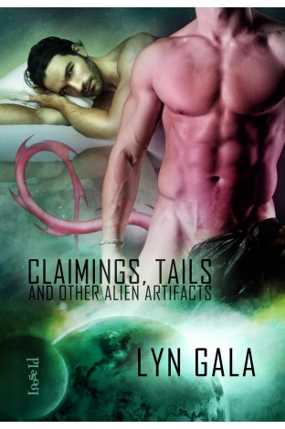 Review: Claimings, Tails, and Other Alien Artifacts by Lyn Gala