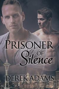 Review: Prisoner of Silence by Derek Adams