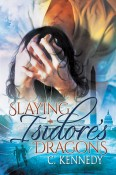 Review: Slaying Isidore's Dragons by C. Kennedy