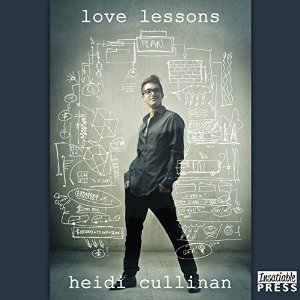 Audiobook Review: Love Lessons by Heidi Cullinan