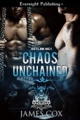 Review: Chaos Unchained and Underneath His Armor by James Cox