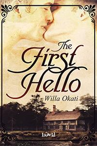 Review: The First Hello by Willa Okati