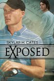 Guest Post and Giveaway: Exposed by Skylar M. Cates