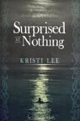 Surprised at Nothing