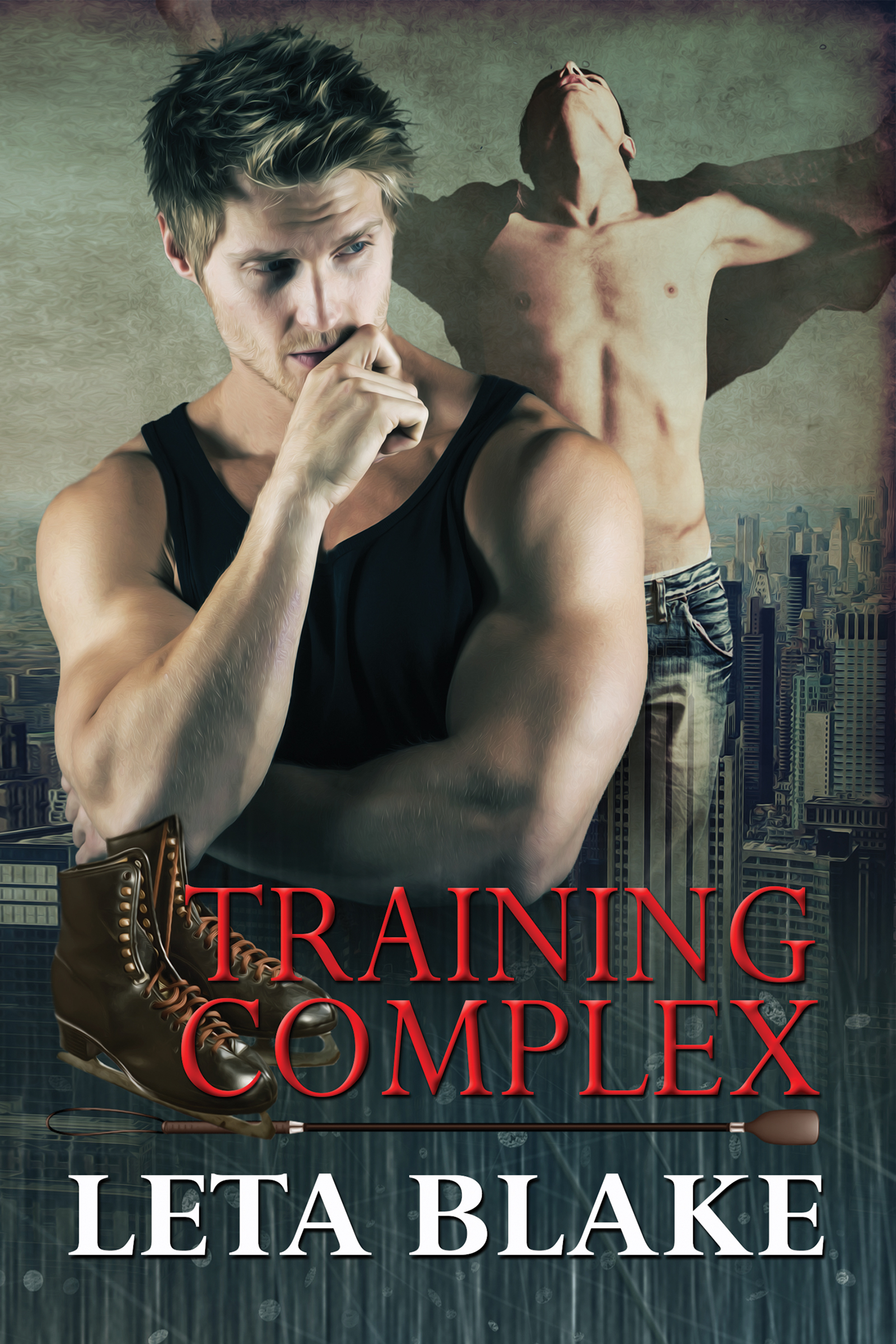 Guest Post and Giveaway: Training Complex by Leta Blake