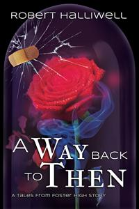 Review: A Way Back To Then by Robert Halliwelll
