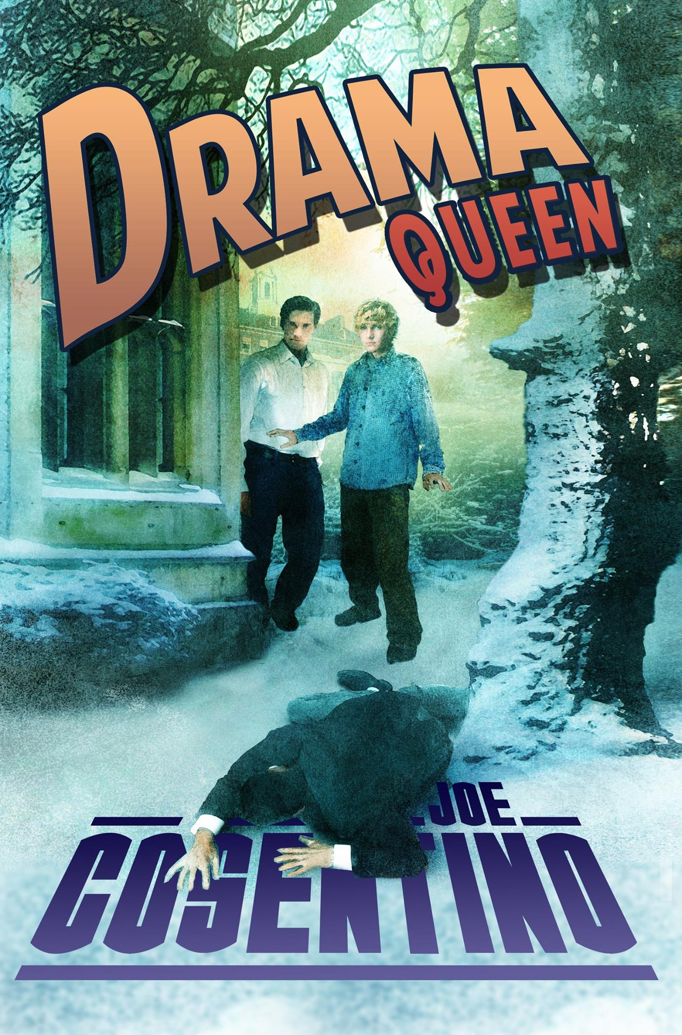 Excerpt and Giveaway: Drama Queen by Joe Cosentino
