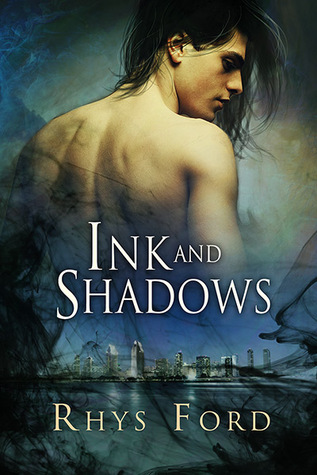 Review: Ink and Shadows by Rhys Ford