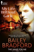 Review: My Life Without Garlic by Bailey Bradford