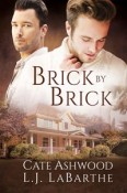 Review: Brick by Brick by Cate Ashwood and L.J. LaBarthe