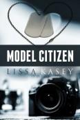 Model Citizen by Lissa Kasey