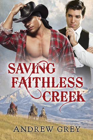 Review: Saving Faithless Creek by Andrew Grey