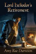 Review: Lord Heliodor's Retirement by Amy Rae Durreson and Lodestone by Terry Rissen