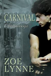 Review: Carnival – Chattanooga by Zoe Lynn
