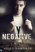 Cover Reveal and Giveaway: Y Negative by Kelly Haworth