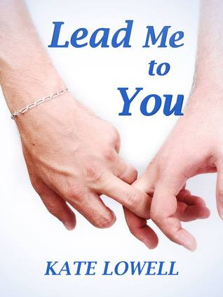 Review: Lead Me to You by Kate Lowell