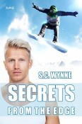 Secrets From The Edge by S.C. Wynne