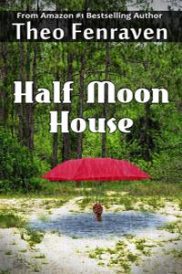Review: Half Moon House by Theo Fenraven