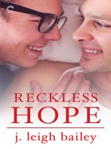 Review: Reckless Hope by J. Leigh Bailey