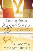 Review: Sapphire Cay Series, Volume 1 by R.J. Scott and Meredith Russell