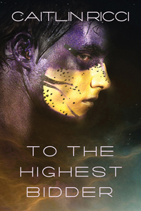 Review: To The Highest Bidder by Caitlin Ricci