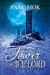 Review: Tower of the Ice Lord by Anne Mok