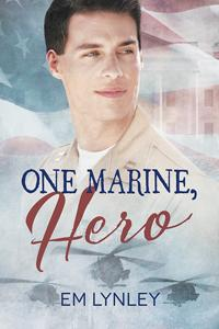 Review: One Marine, Hero by EM Lynley