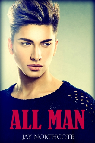 Review: All Man by Jay Northcote