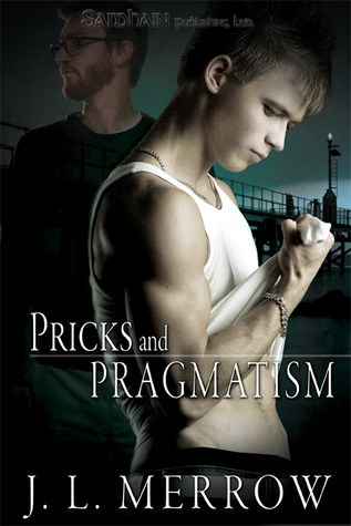 Review: Pricks and Pragmatism by J.L. Merrow