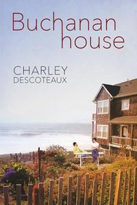 Review: Buchanan House by Charley Descoteaux