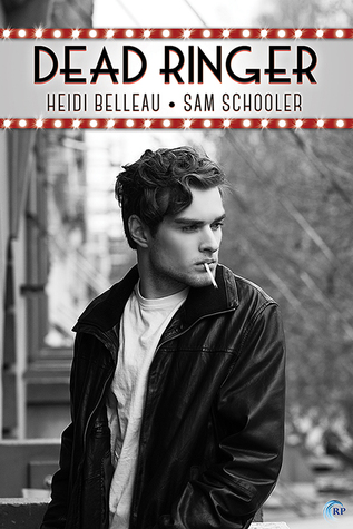 Review: Dead Ringer by Heidi Belleau and Sam Schooler